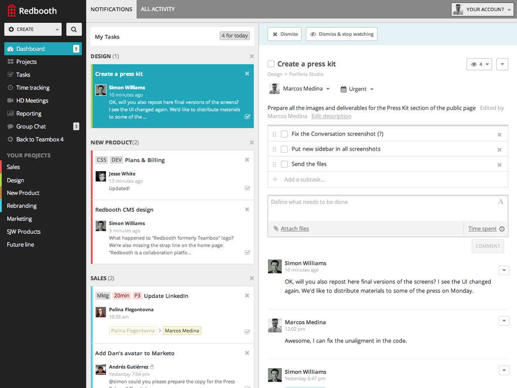 With its WordPress-like dashboard, Redbooth gives you a report on your situation in a second.